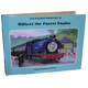 The Railway Series - Wilbert the Forest Engine…