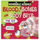 Horrible Science Blood Bones & Body Bits